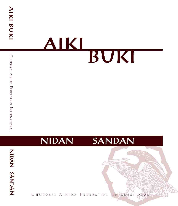Aiki Buki Dan Test Techniques - Sandan, Nidan
