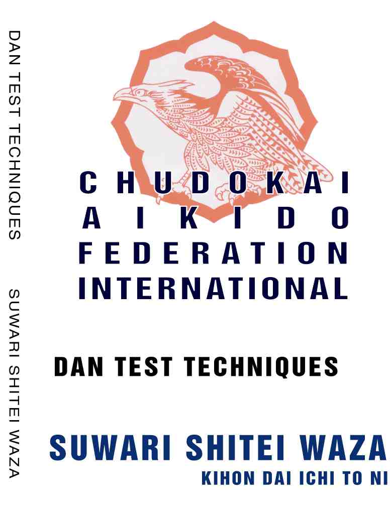 Dan Test Techniques - Suwari Shitei Waza (over 250 basic techniques from kneeling position)